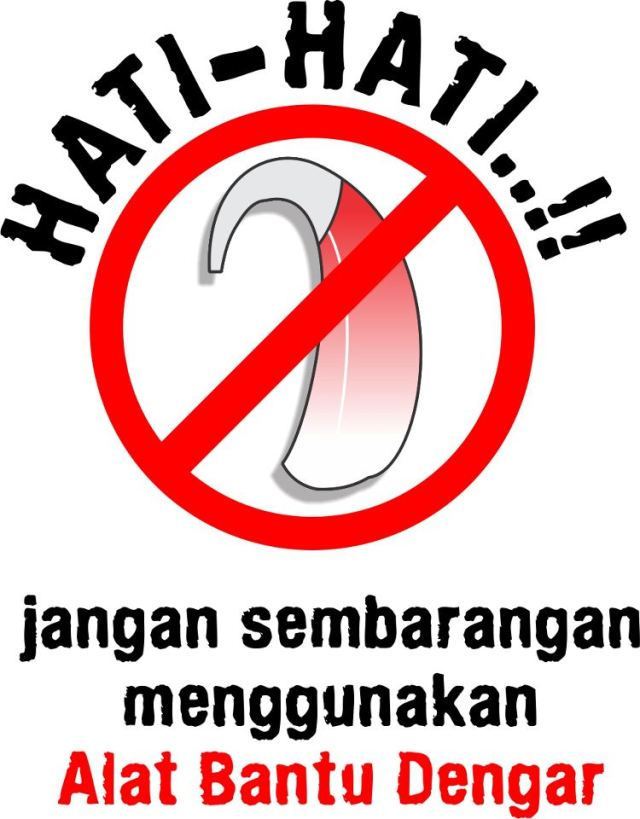 Hati hati jangan sembarangan menggunakan alat bantu dengar